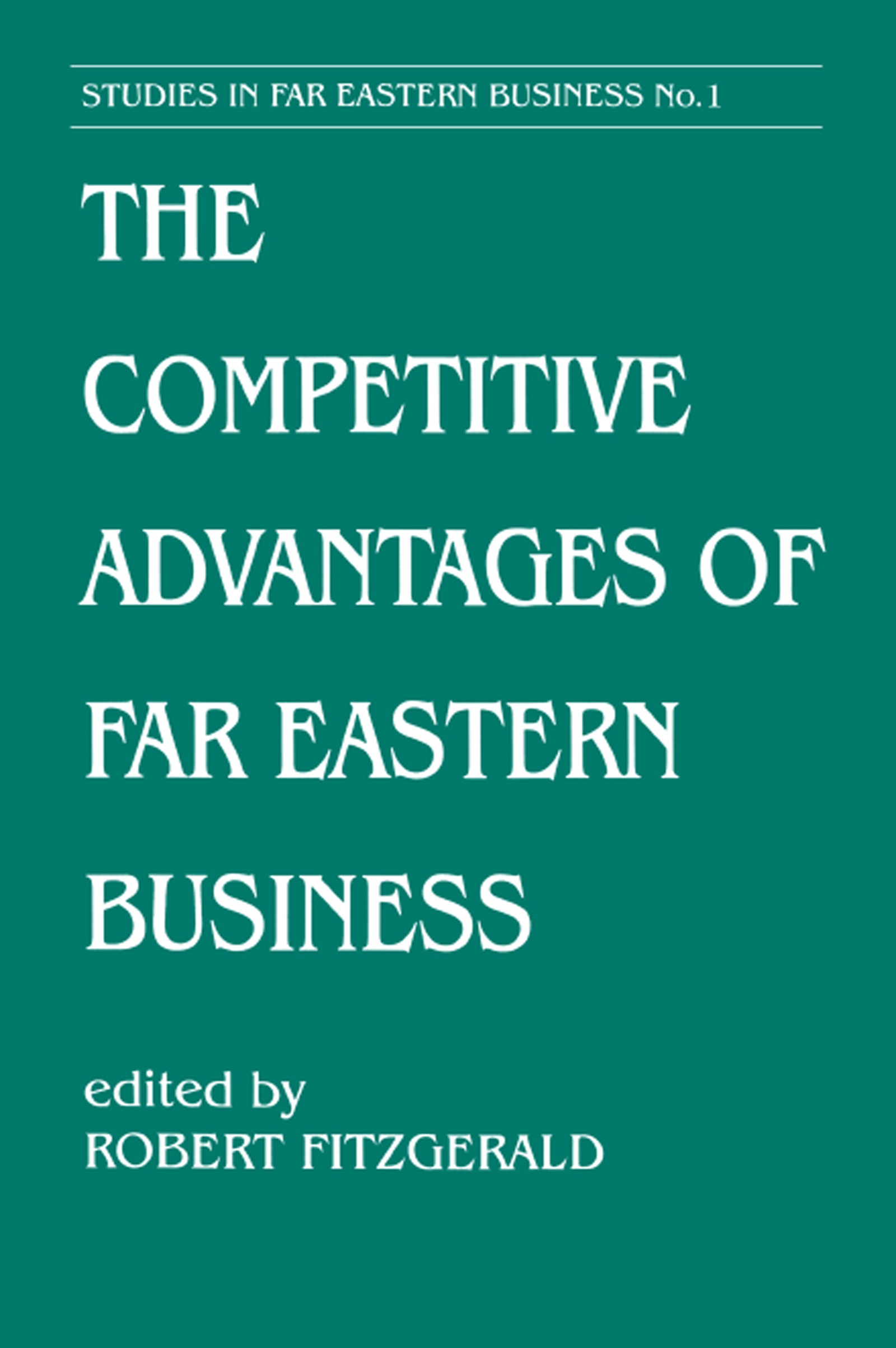 The Competitive Advantages of Far Eastern Business
