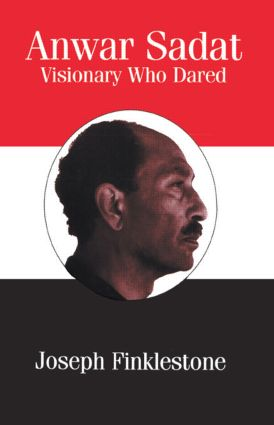 Anwar Sadat: Visionary Who Dared, 1st Edition (Paperback) book cover