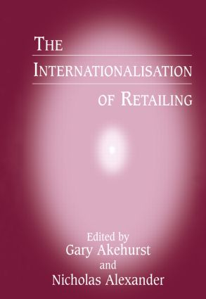 The Internationalisation of Retailing: 1st Edition (Paperback) book cover