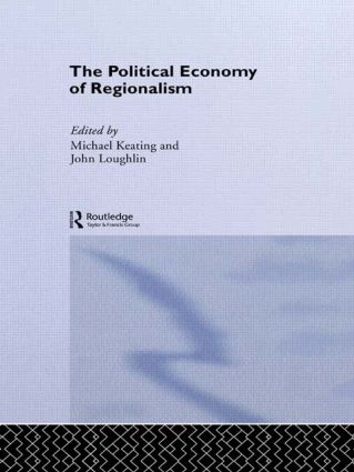 The Political Economy of Regionalism: 1st Edition (Paperback) book cover