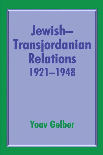 Jewish-Transjordanian Relations 1921-1948