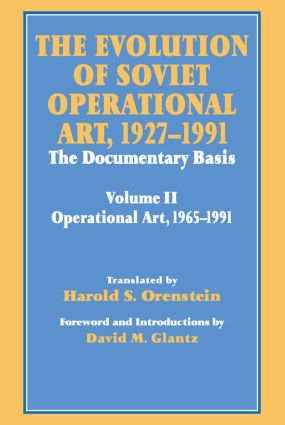 The Evolution of Soviet Operational Art, 1927-1991