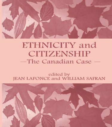 Ethnicity and Citizenship: The Canadian Case (Paperback) book cover