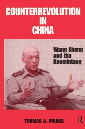 Counterrevolution in China: Wang Sheng and the Kuomintang, 1st Edition (e-Book) book cover