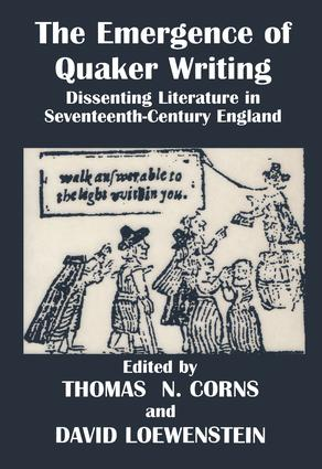 The Emergence of Quaker Writing: Dissenting Literature in Seventeenth-Century England, 1st Edition (Paperback) book cover
