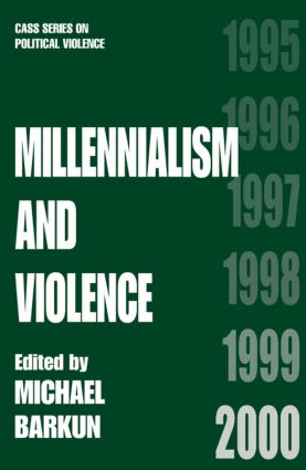 Millennialism and Violence: 1st Edition (Paperback) book cover