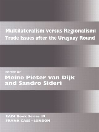 Multilateralism Versus Regionalism: Trade Issues after the Uruguay Round book cover