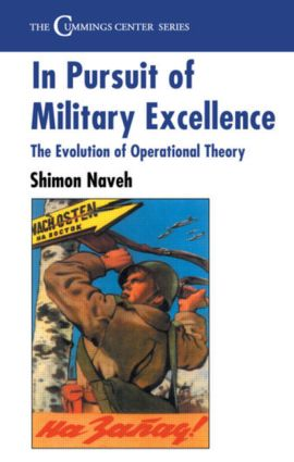 In Pursuit of Military Excellence: The Evolution of Operational Theory, 1st Edition (Hardback) book cover