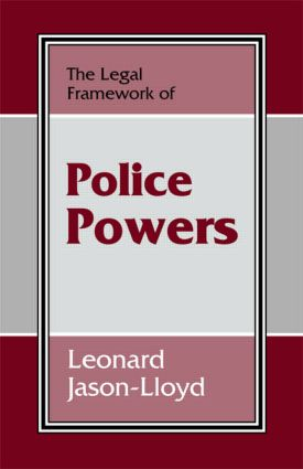 The Legal Framework of Police Powers (Paperback) book cover