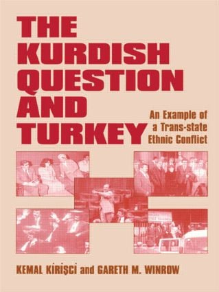 The Kurdish Question and Turkey: An Example of a Trans-state Ethnic Conflict, 1st Edition (Paperback) book cover