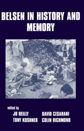 Belsen in History and Memory: 1st Edition (Paperback) book cover