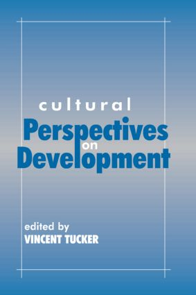 Cultural Perspectives on Development: 1st Edition (Paperback) book cover