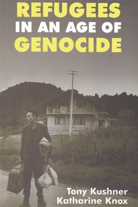 Refugees in an Age of Genocide: Global, National and Local Perspectives during the Twentieth Century, 1st Edition (Paperback) book cover