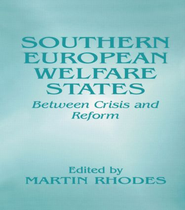 Southern European Welfare States: Between Crisis and Reform (Paperback) book cover