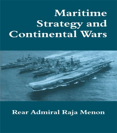 Maritime Strategy and Continental Wars: 1st Edition (Paperback) book cover