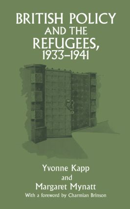 British Policy and the Refugees, 1933-1941