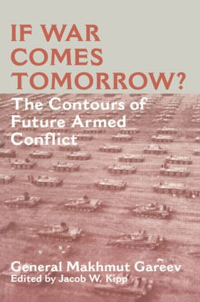 If War Comes Tomorrow?: The Contours of Future Armed Conflict book cover