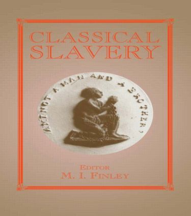 Classical Slavery (Paperback) book cover