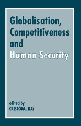 Globalization, Competitiveness and Human Security