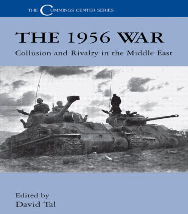 The 1956 War: Collusion and Rivalry in the Middle East (Paperback) book cover