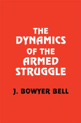 The Dynamics of the Armed Struggle (Paperback) book cover