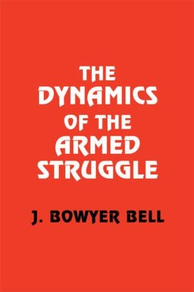 The Dynamics of the Armed Struggle: 1st Edition (Paperback) book cover