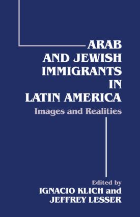 Arab and Jewish Immigrants in Latin America