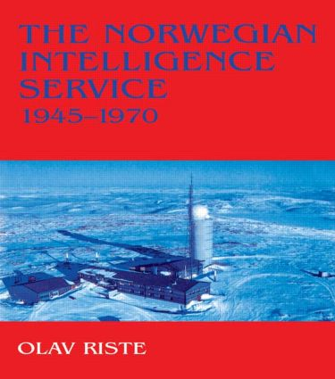 The Norwegian Intelligence Service, 1945-1970 (Paperback) book cover