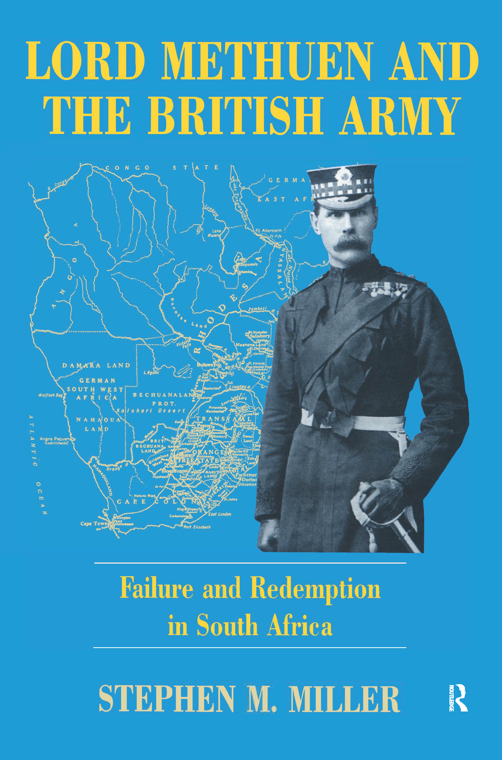 Lord Methuen and the British Army: Failure and Redemption in South Africa, 1st Edition (Paperback) book cover