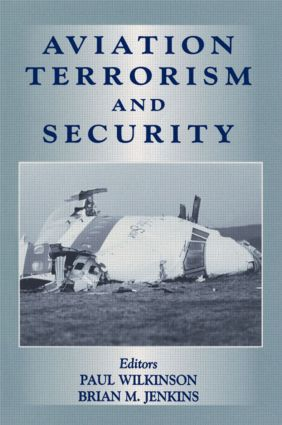 Aviation Terrorism and Security (Paperback) book cover