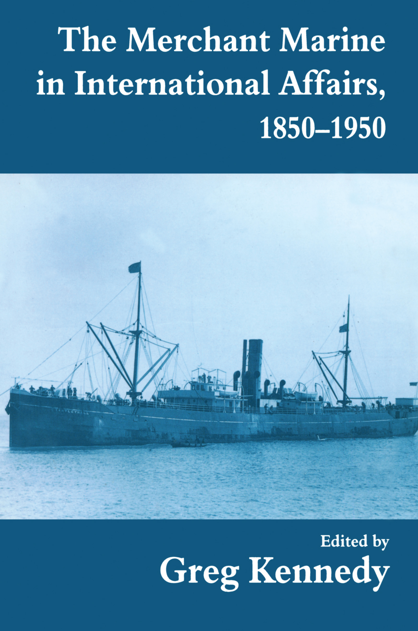 The Merchant Marine in International Affairs, 1850-1950 book cover