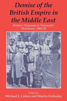 Demise of the British Empire in the Middle East (Paperback) book cover