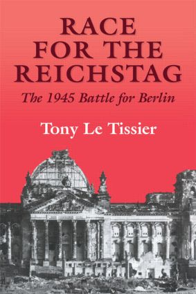 Race for the Reichstag: The 1945 Battle for Berlin book cover