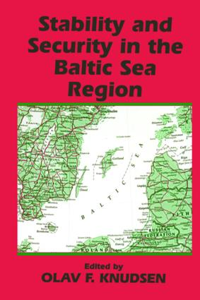 Stability and Security in the Baltic Sea Region: Russian, Nordic and European Aspects (Paperback) book cover