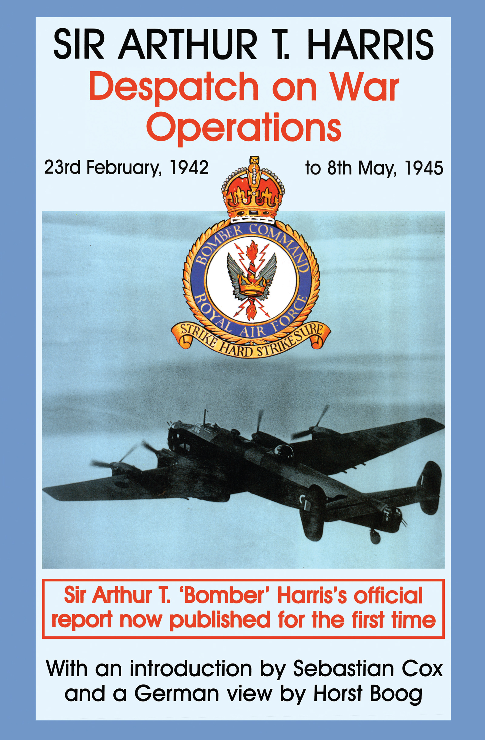 Despatch on War Operations: 23rd February 1942 to 8th May 1945, 1st Edition (Hardback) book cover