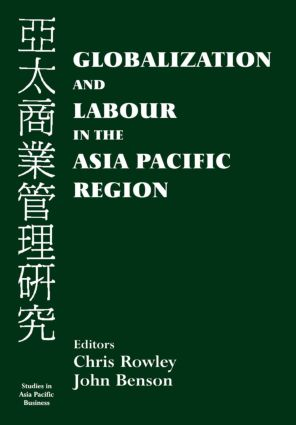 Globalization and Labour in the Asia Pacific (Paperback) book cover
