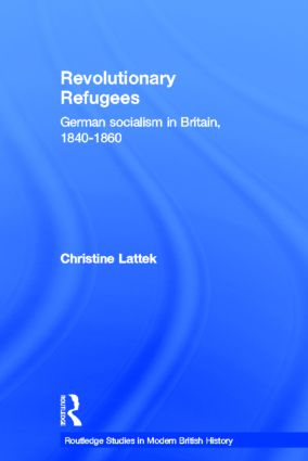 Revolutionary Refugees: German Socialism in Britain, 1840-1860 (Hardback) book cover
