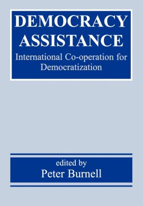 Democracy Assistance: International Co-operation for Democratization book cover