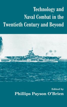 Technology and Naval Combat in the Twentieth Century and Beyond book cover