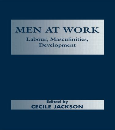 Men at Work: Labour, Masculinities, Development, 1st Edition (Paperback) book cover