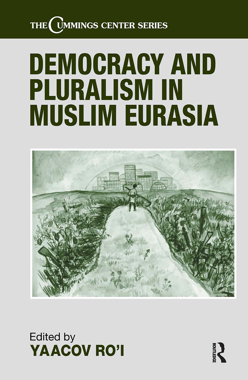 Democracy and Pluralism in Muslim Eurasia (Hardback) book cover