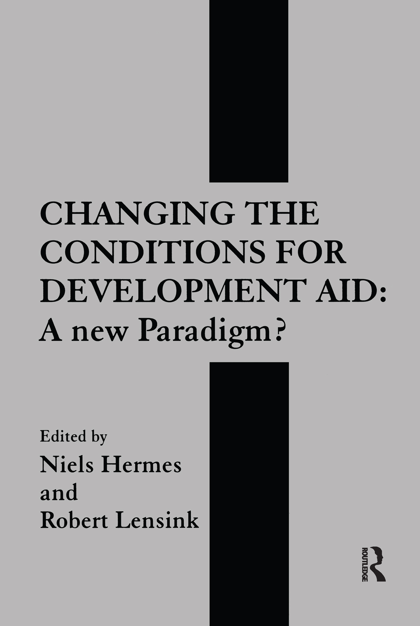 Changing the Conditions for Development Aid: A New Paradigm? book cover