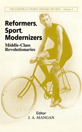 Reformers, Sport, Modernizers: Middle-class Revolutionaries book cover