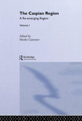 The Caspian Region, Volume 1: A Re-Emerging Region, 1st Edition (Hardback) book cover