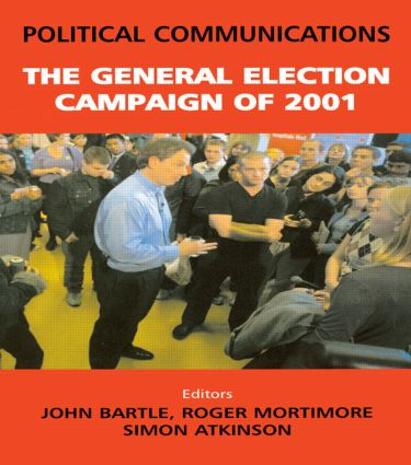 Political Communications: The General Election of 2001, 1st Edition (Hardback) book cover