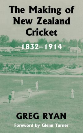 The Making of New Zealand Cricket