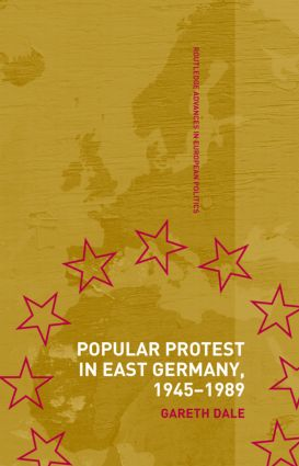 Popular Protest in East Germany (Hardback) book cover