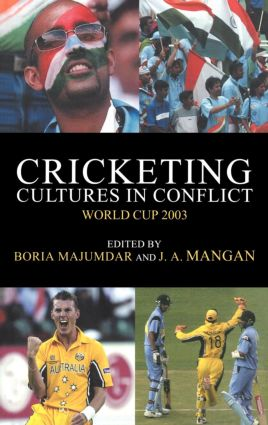 Cricketing Cultures in Conflict: Cricketing World Cup 2003 book cover