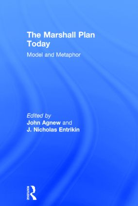 The Marshall Plan Today: Model and Metaphor, 1st Edition (Hardback) book cover