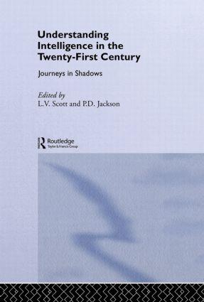 Understanding Intelligence in the Twenty-First Century: Journeys in Shadows book cover